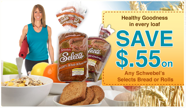 Save $0.55 on Any Schwebel's Selects Breads or Rolls
